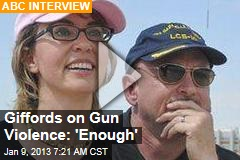 Giffords on Gun Violence: &amp;#39;Enough&amp;#39;