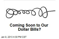 Coming Soon to Our Dollar Bills?