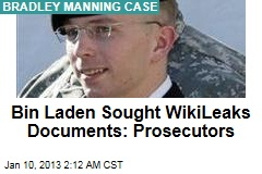 Prosecutors: Bin Laden Sought WikiLeaks Docs