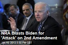 NRA Blasts Biden for &amp;#39;Attack&amp;#39; on 2nd Amendment