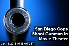 San Diego Cops Shoot Gunman in Movie Theater