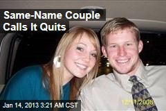 Same-Name Couple Calls It Quits