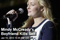 Mindy McCready&amp;#39;s Boyfriend Kills Self
