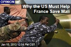 Why the US Must Help France Save Mali