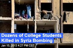 Dozens of College Students Killed in Syria Bombing