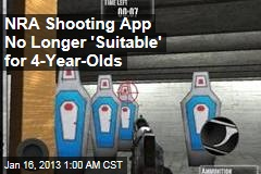 NRA Shooting Game No Longer 'Suitable for 4-Year-Olds'