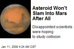 Asteroid Won't Slam Into Mars After All