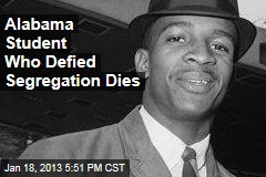 Alabama Student Who Defied Segregation Dies