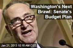 Washington&amp;#39;s Next Brawl: Senate&amp;#39;s Budget Plan