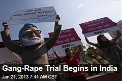 Gang Rape Trial Begins in India