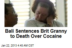 British Grandmother Gets Bali Death Sentence