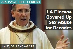 LA Diocese Covered Up Sex Abuse for Decades