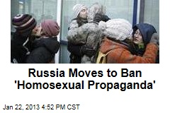 Russia Moves to Ban 'Homosexual Propaganda'