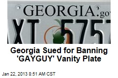 Georgia Sued for Banning &amp;#39;GAYGUY&amp;#39; Vanity Plate