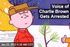 Voice of Charlie Brown Gets Arrested