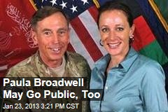 Paula Broadwell May Go Public, Too