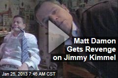 Matt Damon Gets Revenge on Jimmy Kimmel