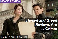 Hansel and Gretel Reviews Are ... Grimm
