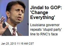 Jindal to GOP: 'Change Everything'