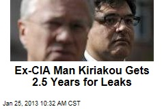 Ex-CIA Man Kiriakou Gets 2.5 Years for Leaks