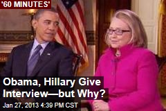 Obama, Hillary Give Interview&amp;mdash;But Why?