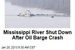 Oil Barge Crash Shuts Down Mississippi River
