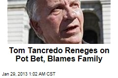 Tancredo Reneges on Pot Bet