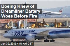 Boeing Knew of Dreamliner Battery Woes Before Fire