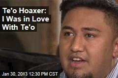 Te&amp;#39;o Hoaxer: I Was in Love With Te&amp;#39;o