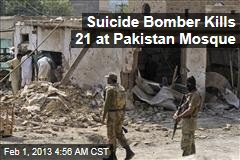 Suicide Bomber Kills 18 at Pakistan Mosque