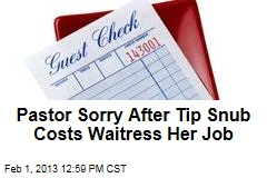 Pastor Sorry After Tip Snub Costs Waitress Her Job