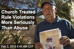 Church Treated Rule Violations More Seriously Than Abuse