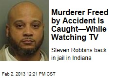 Murderer Freed by Accident Is Caught—While Watching TV