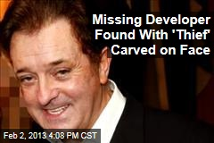 Missing Developer Found With 'Thief' Carved on Face