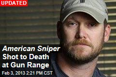 'American Sniper' Shot to Death at Gun Range