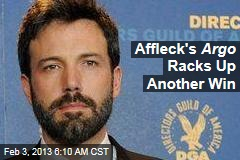 Affleck&amp;#39;s Argo Racks Up Another Win