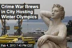 Crime War Brews in City Hosting Winter Olympics
