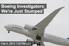 Boeing Investigators: We&amp;#39;re Just Stumped