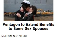Pentagon to Extend Benefits to Same-Sex Spouses