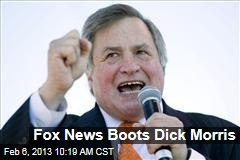 Fox News Boots Dick Morris