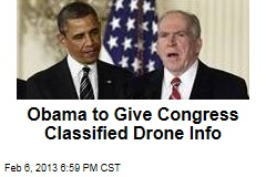 Obama to Give Congress Classified Drone Info
