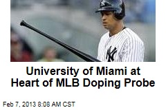 University of Miami at Heart of MLB Doping Probe