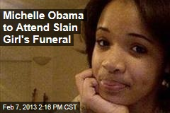 Michelle Obama to Attend Slain Girl's Funeral