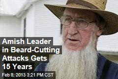 Amish Leader in Beard-Cutting Attacks Gets 15 Years