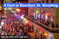 4 Hurt in Bourbon St. Shooting