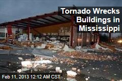 Tornado Wrecks Buildings in Mississippi