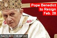Pope Benedict to Resign: Vatican