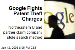 Google Fights Patent Theft Charges