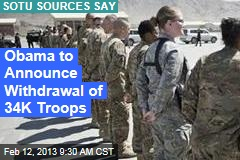 Obama to Announce Withdrawal of 34K Troops