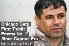 Chicago Gets First 'Public Enemy No. 1' Since Capone Era